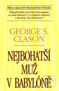 najbohatší muž z babylonu, knihy o predaji, ako zvýšiť predaj, mysli a zbohatni